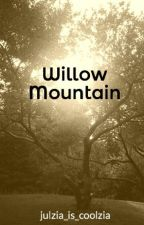 Willow Mountain by julzia_is_coolzia