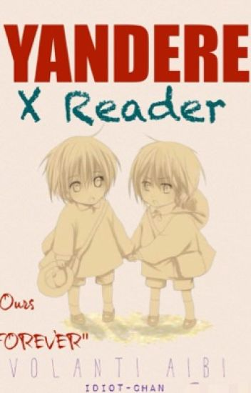 Yandere Twins X Female! Reader (●□●)