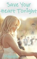 Save Your Heart Tonight (ON HOLD) by blondegirly18