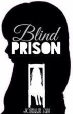 Blind Prison || Tokyo Ghoul [Ayato x OC] by JoelleAu