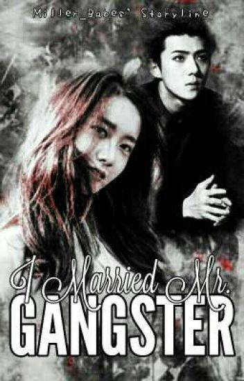 I Married Mr. Gangster [Editing]