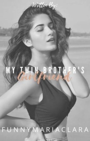 My Twin Brother's Girlfriend (SPG) Slow-update by funnymariaclara