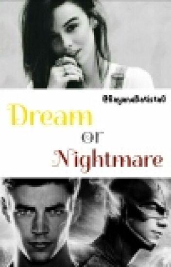 Dream Or Nightmare?/Livro 1
