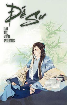 Đọc truyện Đế sư - Lai Tự Viễn Phương