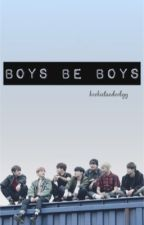 Boys be boys • BTSx17 by kookietaedoolyy