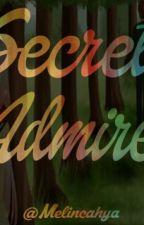 SECRET ADMIRER by MelinCahya