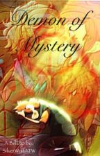 Demon of Mystery by SilverWolfATW