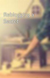 Reblogging a Secret by TigerPencils
