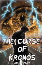 Percy Jackson    The Curse Of Kronos by gleek_demigod
