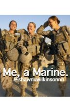 Me, a Marine. by shawnxwilkinsonnn