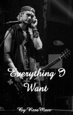 Everything I Want by ResaMaee