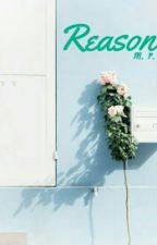 Reason by mrsnira