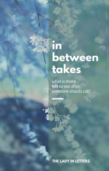 In Between Takes