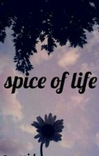 Spice Of Life ✅ by celeadley