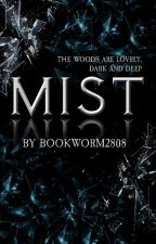 Mist by Bookworm2808