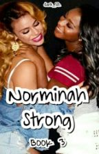 Norminah Strong 》 Book 3 by dark_5h