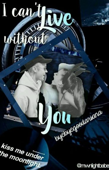 Jariana ~ I CAN'T LIVE WITHOUT YOU