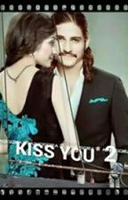 KISS YOU 2 by Kustanti