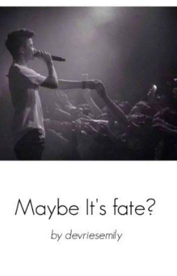 Maybe it's fate?   ZAWIESZONE  