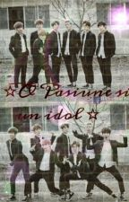 ☆O Pasiune Si Un Idol☆ (K-pop Fanfiction)♥ ~ PAUZĂ ~ by MerryKookieBTS