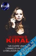 La leggenda di Kiral by KnBiersack98