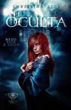 Oculta  by christinariosv