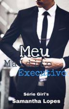 Meu Maldito Executivo by samantha_smille