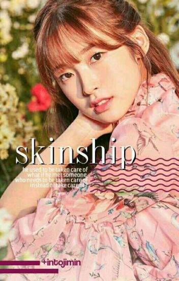 Jikook // Skinship {COMPLETED}