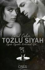 Tozlu Siyah  by betllckr