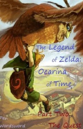 The Legend of Zelda: Ocarina of time - Part Two: The Quest by b10n1cl3k1n6
