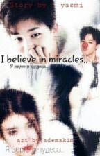 Я верю в чудеса.. by yasminakai