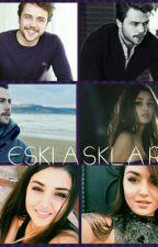 ESKİ AŞKLAR 💙 by selin_ali_