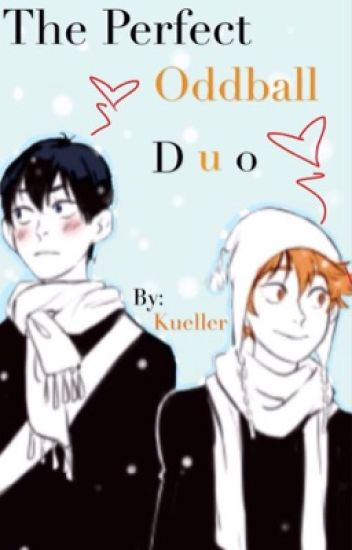 The Perfect Oddball Duo {KageHina} (HIATUS)