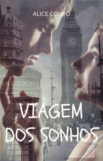 VIAGEM DOS SONHOS [One Direction Fan fic] [PT]