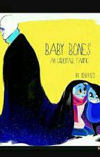 """""""Baby Bones"""" An Undertale Fanfic by Silver1212"""