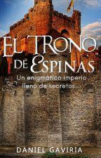 El Trono de Espinas by Daniel-G7