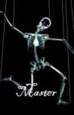 Master: part 1 by xXStrawberryFieldsXx