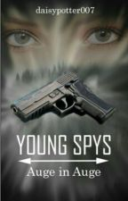 Young Spys: Auge in Auge by daisypotter007