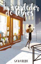 Tu Vendedor De Libros  by SoloFeer
