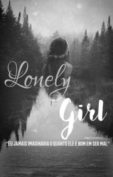Lonely Girl || Cameron Dallas +18