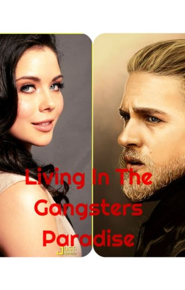 Living In The Gangsters Paradise (Jax Teller/Sons Of Anarchy)