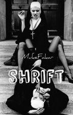 Shrift    Muke by MukeFakar