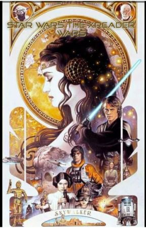 Star Wars the XReader Wars by TinyFics