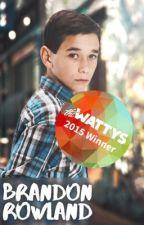 Falling for Brandon Rowland (EDITING) |#WATTYS2016 by Highkeybooks