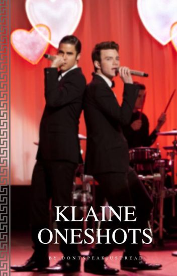 Klaine One Shots