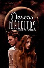 Deseos malditos (DM #1) by OMCamarena