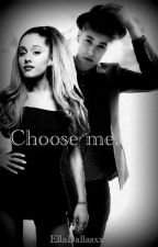 Choose me || Jariana || Jelena by EllaDallasxx