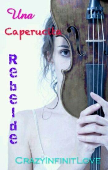 Una Caperucita Rebelde