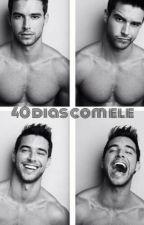 40 Dias Com Ele by brunasprovieri9