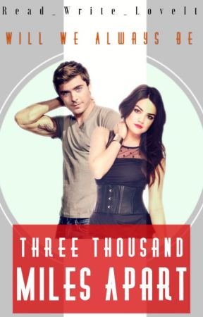 Three Thousand Miles Apart by ReadWriteLoveIt